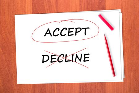 strikethrough: Chose the word ACCEPT, crossed out the word DECLINE