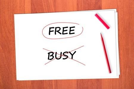 chose: Ha scelto la parola FREE, attravers� la parola BUSY
