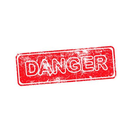 hazardous area sign: danger red grunge rubber stamp vector illustration. Illustration