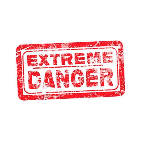 extreme danger: extreme danger red grunge rubber stamp vector illustration