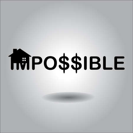Changing the word impossible to possible with silhouette house and dollar sign, house construction concept