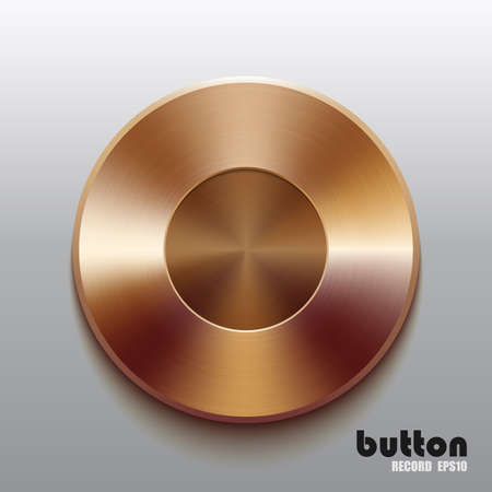 stainless steel: Bronze record button Illustration