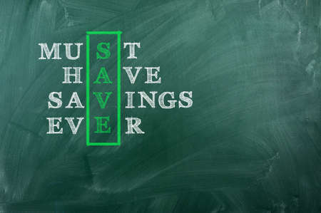 Acronym of Save - Must Have Savings Ever