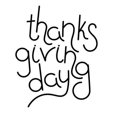 Thanksgiving Day Hand drawn lettering text on a white background for your design Illustration