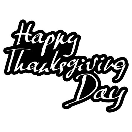 Happy Thanksgiving Day hand drawn lettering text on a white background for your design