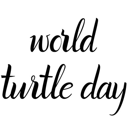 Inscription World Turtle Day