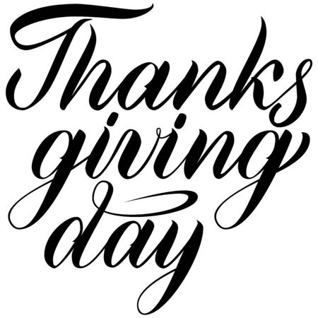 Thanksgiving day brush hand lettering. Black text isolated on white background Illustration
