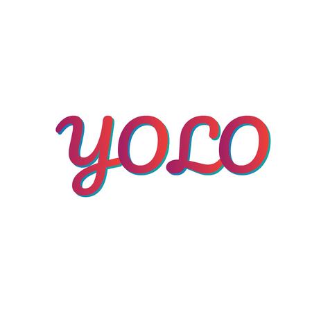 yolo, you only live once vector banner, t-shirt design Illustration