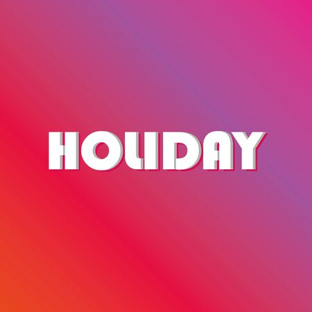 holiday word on gradient background, vector colorful