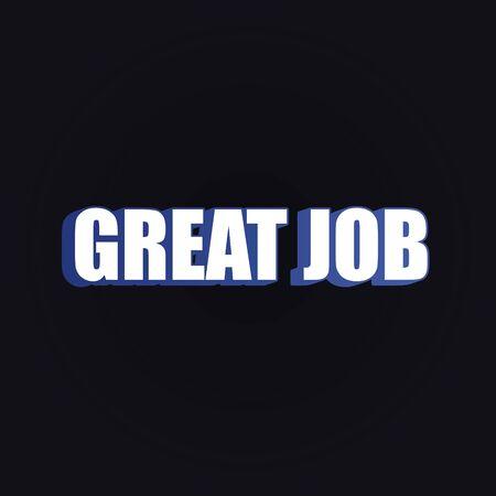 great job white blue 3d font style, vector background design Illustration