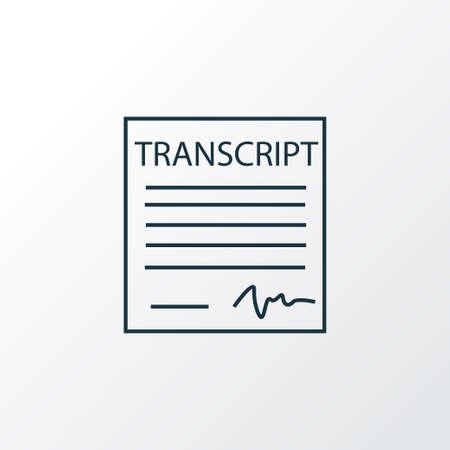 School transcript icon line symbol. Premium quality isolated document element in trendy style.