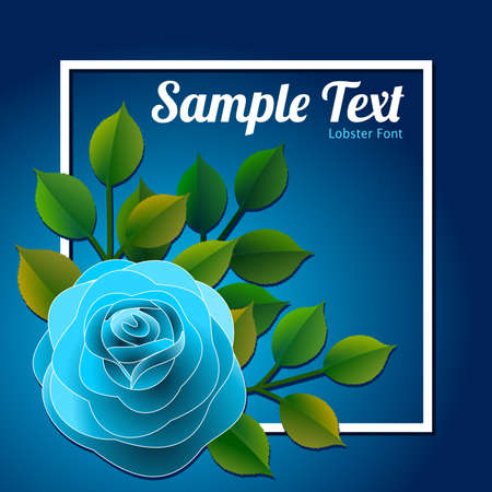 Floral frame with a blue rose and green leaves with a message that can be personalized Vector illustration.