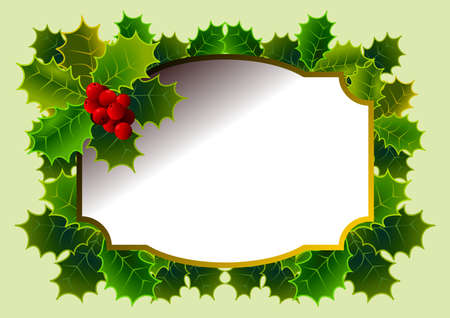 Christmas card with floral motif, with holly, red berries and central label to integrate a personalized message. Vector illustration.