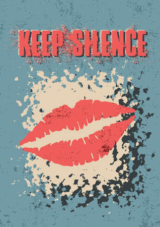 Vintage style poster with message to keep silence. Vector illustration. Vectores