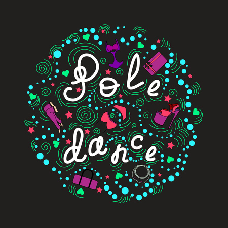 Vector dance design. The circle with pole dance. What you need for dance or poledance. EPS 10