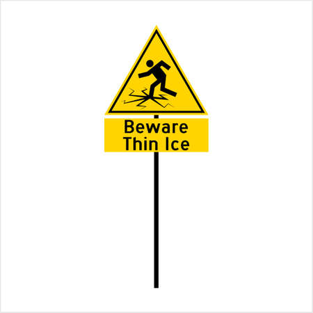 Beware Thin Ice Sign Vector Art Illustration