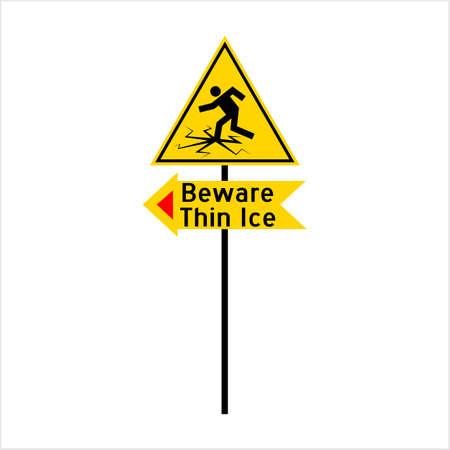 Beware Thin Ice Sign Vector Art Illustration