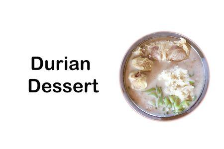 Cendol Durian or Durian Dessert closeup with words Durian  Dessert on white background. Cendol Durian is Malaysian popular dessert