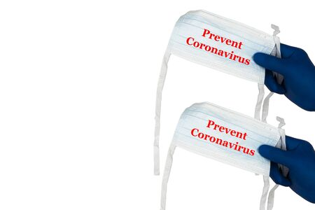 PREVENT CORONAVIRUS text and hands holding protection medical mask on white background. Healthcare and copy space concept