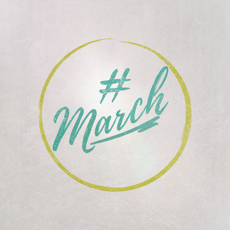 # Hashtag March written in blue on grey background as template in handwritten style