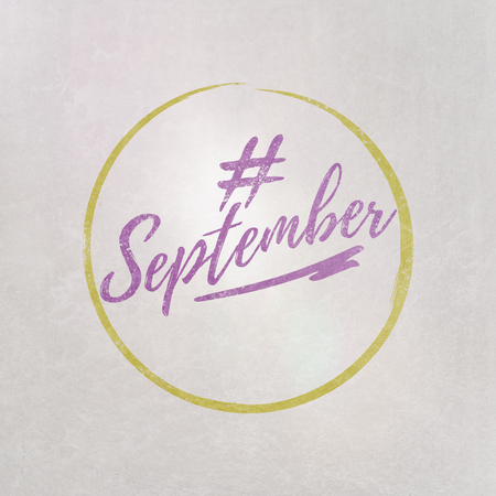 # Hashtag September written in purple on grey background as template in handwritten style 写真素材