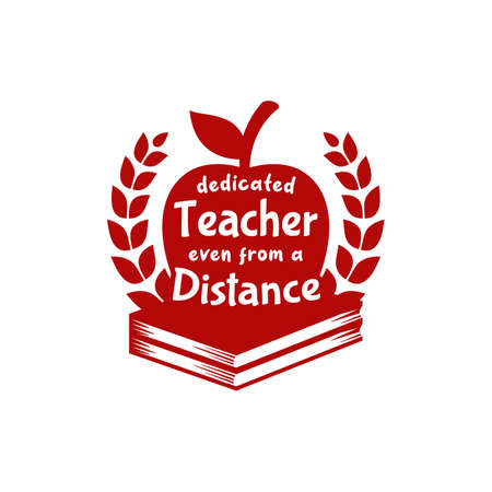 Dedicated Teacher from distance teachers day illustration vector with apple on book and wreaths circular nobility award achievement 일러스트