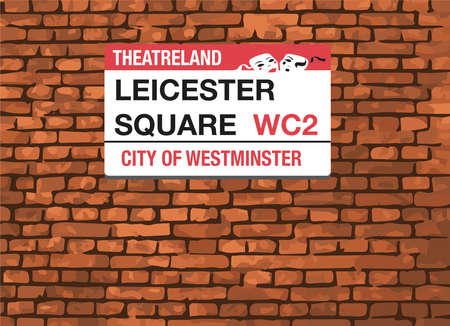 leicester: Leicester Square WC2, London, Street Sign on a brick wall