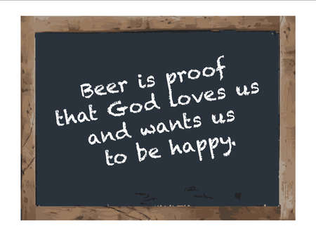 twain: Beer is proof slogan,Vector Antique chalk board