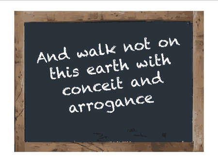 this: And Walk not on this Earth Antique Chalk board Isolated