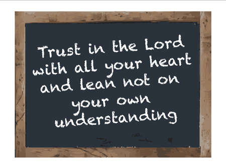 Trust in The Lord Antique Chalk board Isolated