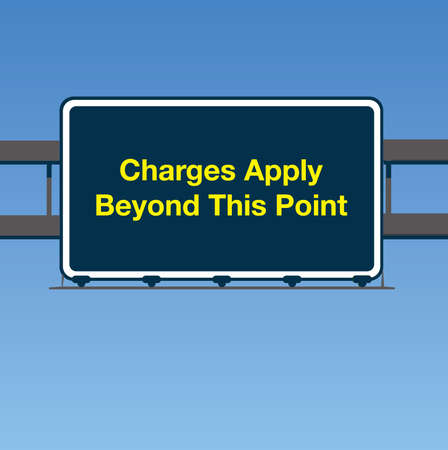 charges: Vector UK Charges Apply Road Sign