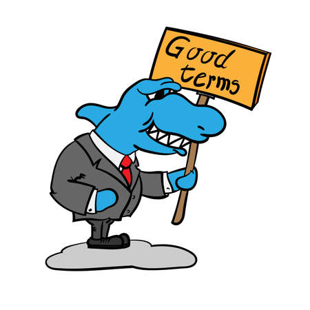 Grinning cartoon shark holding a sign with the words Good terms, vector illustration