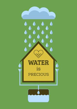rainwater: Rain water saving. Water is precious. Flat vector poster.