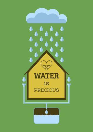 rainwater: Rain water saving. Water is precious. Flat vector poster.