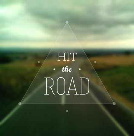 Hit the Road poster. Text in a triangle on a defocused road stretching to the horizon. EPS10 vector inage. Illustration