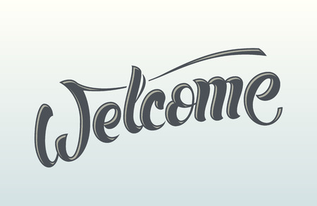 custom letters: Vector hand lettering welcome message. Handmade calligraphy, drawn letters.
