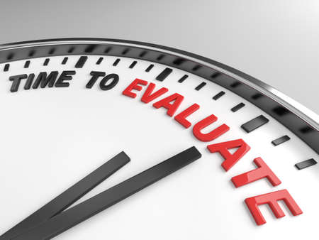 reevaluation: Clock with words time to evaluate on its face Stock Photo