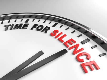 break down: Clock with words time for silence on its face