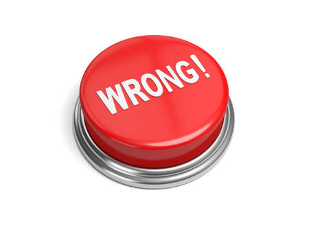insincerity: A red button with the word wrong on it