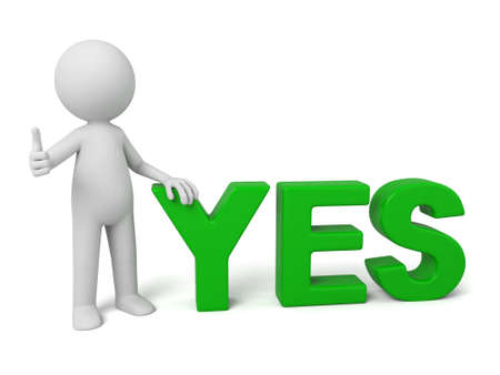 confirm: 3d people with the word of yes. 3d image. Isolated white background.