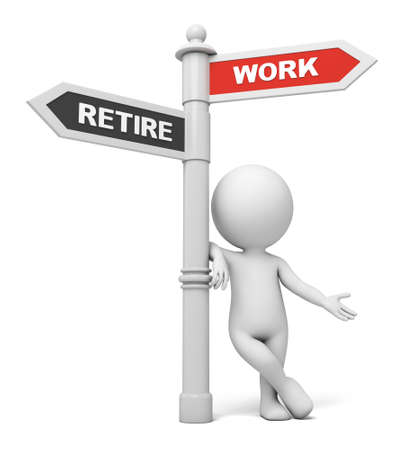 retirement savings: A road sign with work retire words. 3d image. Isolated white background