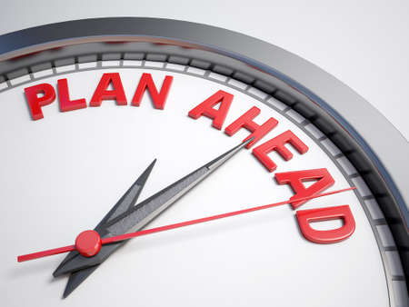 ahead: Clock with words plan ahead on its face