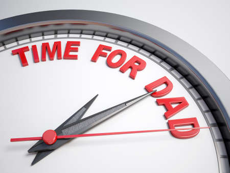 fatherhood: Clock with words time for dad on its face