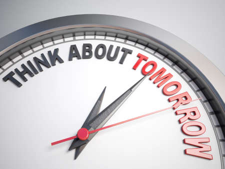 count down: Clock with words think about tomorrow on its face