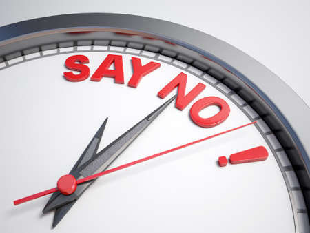reject: Clock with words time to say no on its face