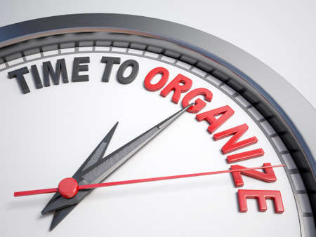 organize: Clock with words time to organize on its face
