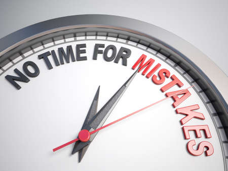 no time: Clock with words no time for mistake