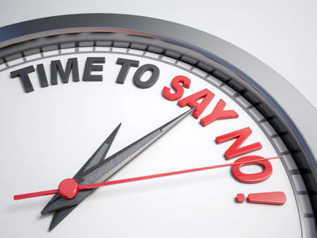 Clock with words time to say  no