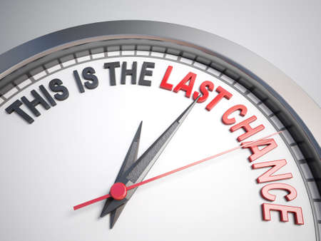 Clock with words this is the last chance  Banco de Imagens