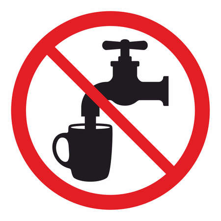 drinking water sign: Not drinking water sign